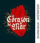 el corazon del mar  spanish   ... | Shutterstock .eps vector #642560164