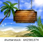 summer wooden sign on tropical... | Shutterstock .eps vector #642581374