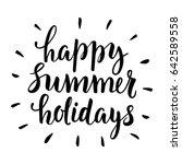 happy summer holidays....   Shutterstock .eps vector #642589558