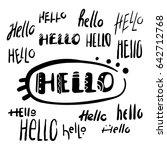 lettering  hello  handwritten... | Shutterstock .eps vector #642712768
