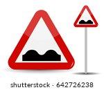 road sign warning  uneven road. ... | Shutterstock .eps vector #642726238