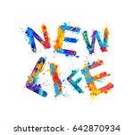 new life. splash paint sogan... | Shutterstock .eps vector #642870934