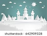 white paper castle mountain... | Shutterstock .eps vector #642909328
