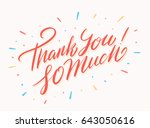 thank so much  vector lettering. | Shutterstock .eps vector #643050616
