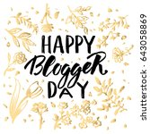 happy blogger day  text design. ... | Shutterstock .eps vector #643058869