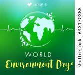world environment day hand... | Shutterstock .eps vector #643170388