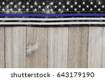 thin blue line usa old flag on... | Shutterstock . vector #643179190