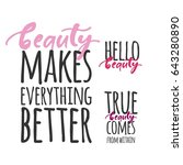 true beauty comes from within.... | Shutterstock .eps vector #643280890