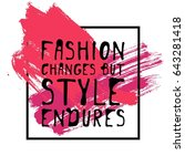 fashion changes  but style... | Shutterstock .eps vector #643281418