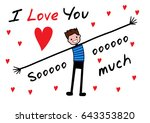 i love you  i love you so much.   Shutterstock .eps vector #643353820