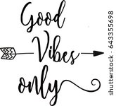 good vibes only. | Shutterstock .eps vector #643355698