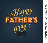 cool vector father's day... | Shutterstock .eps vector #643362526