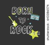 Stock vector rock star slogan illustration vector for print 643386574