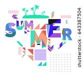 trendy vector summer cards... | Shutterstock .eps vector #643387504