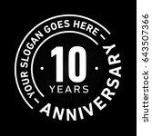 10 years anniversary logo... | Shutterstock .eps vector #643507366