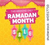 ramadan kareem month  sale... | Shutterstock .eps vector #643517710