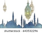 islamic muslim holiday ramadan... | Shutterstock . vector #643532296
