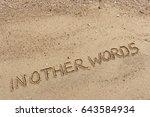 """handwriting  words """"in other...   Shutterstock . vector #643584934"""