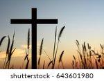 cross silhouette  sunset... | Shutterstock . vector #643601980
