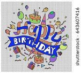happy birthday typography... | Shutterstock .eps vector #643607416
