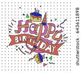 happy birthday typography... | Shutterstock .eps vector #643611898
