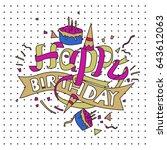 happy birthday typography... | Shutterstock .eps vector #643612063