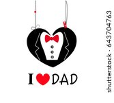 i love dad with bow tie and... | Shutterstock .eps vector #643704763