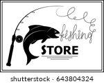 vector fishing emblem. fish... | Shutterstock .eps vector #643804324