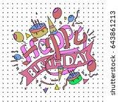 happy birthday typography... | Shutterstock .eps vector #643861213