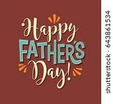 happy father's day. typography... | Shutterstock .eps vector #643861534