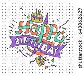 happy birthday typography... | Shutterstock .eps vector #643862629