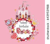 princess birthday party card ... | Shutterstock .eps vector #643953988