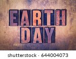 the holiday earth day concept... | Shutterstock . vector #644004073