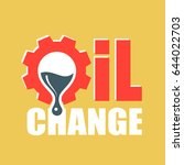 oil change logo. vector... | Shutterstock .eps vector #644022703