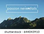 positivity life motivation... | Shutterstock . vector #644043910