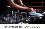 dj's hands and turntable | Shutterstock . vector #644066728