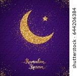 ramadan kareem glittering... | Shutterstock .eps vector #644206384