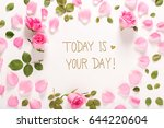 today is your day message with... | Shutterstock . vector #644220604