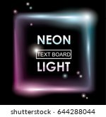 neon sign  light frame on dark... | Shutterstock .eps vector #644288044