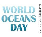 world oceans day concept poster ... | Shutterstock .eps vector #644373694