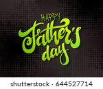 vector father's day greetings... | Shutterstock .eps vector #644527714