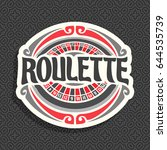 vector logo for roulette gamble ... | Shutterstock .eps vector #644535739