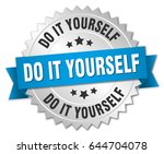 do it yourself round isolated... | Shutterstock .eps vector #644704078