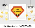 dad you're my hero. happy... | Shutterstock .eps vector #645078670