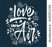 love is in the air  print for t ... | Shutterstock .eps vector #645091234