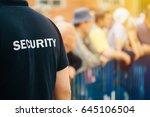 member of security guard team... | Shutterstock . vector #645106504