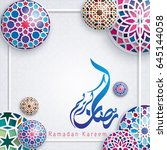 ramadan kareem greeting... | Shutterstock .eps vector #645144058