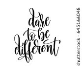 dare to be different black and... | Shutterstock .eps vector #645166048