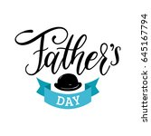 vector happy fathers day... | Shutterstock .eps vector #645167794