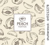 background with peach and slice ... | Shutterstock .eps vector #645212278